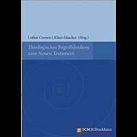 Theologisches Begriffslexikon zum Neuen Testament: Ausgabe mit aktualisierten Literaturangaben
