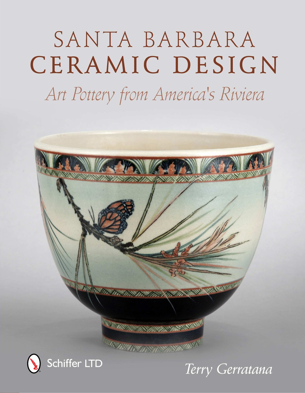 Download Santa Barbara Ceramic Design: Art Pottery from America's Riviera pdf epub