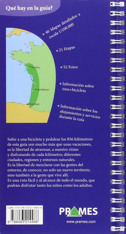 De Hendaya a Nantes. Una guía cicloturista de la costa Atlántica ...