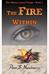 The Fire Within (The Marine Letsco Trilogy Book 1) Kindle Edition