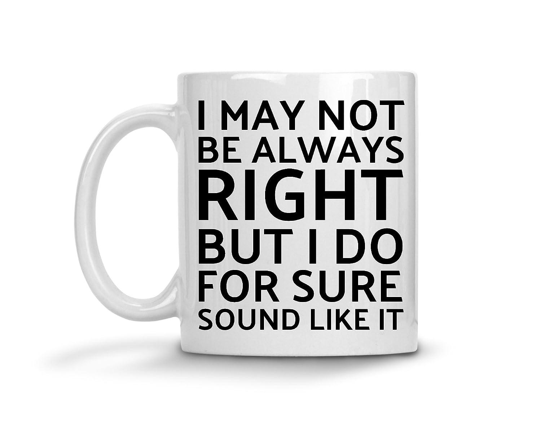 弁護士マグ – I May Not Be Always Right But I Do for SureサウンドLike It – Attorneyクリスマスコーヒーギフト 11oz GB-1397018-20-White B074S7DHNW ホワイト 11oz