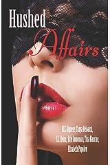 Hushed Affairs Paperback