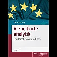 Arzneibuchanalytik: Grundlagen für Studium und Praxis