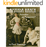 Amanda Ranch: Paradise ... or Purgatory?