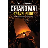 Chiang Mai: Chiang Mai Travel Guide