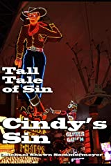 Cindy's Sin: A Tall Tale of Sin Paperback