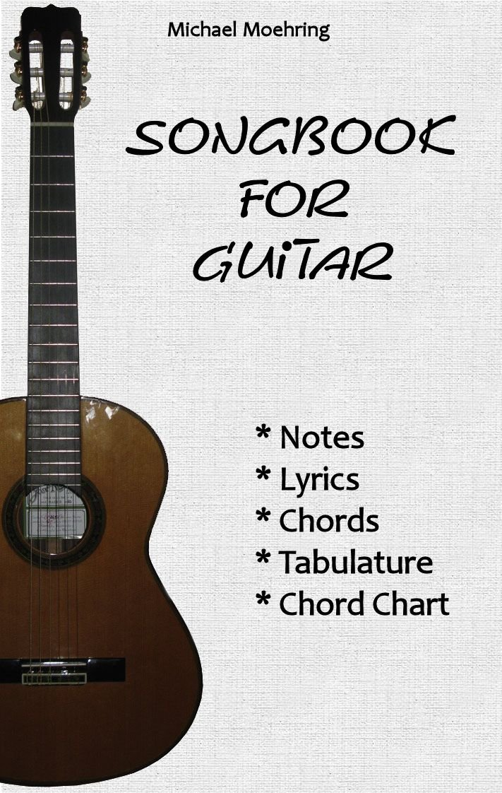 Songbook for Guitar (English Edition) eBook: Möhring, Michael ...