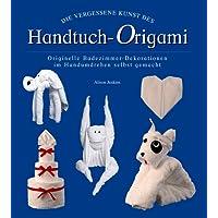 Die vergessene Kunst des Handtuch-Origami