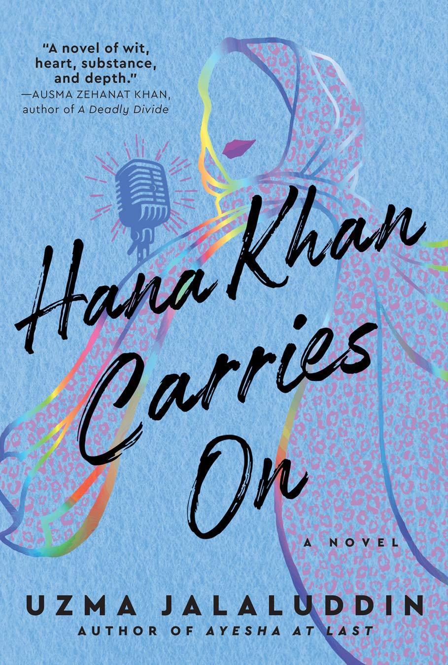 Amazon.com: Hana Khan Carries On: A Novel (9781443461467): Jalaluddin,  Uzma: Books