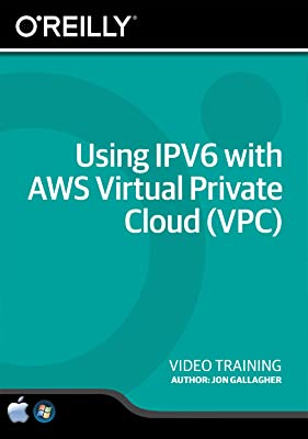 Using IPV6 with AWS Virtual Private Cloud (VPC) [Online Code]