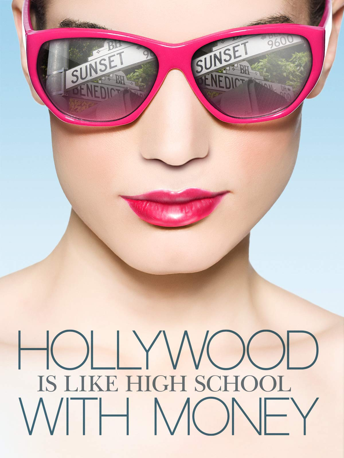 Hollywood is Like High School With Money on Amazon Prime Video UK