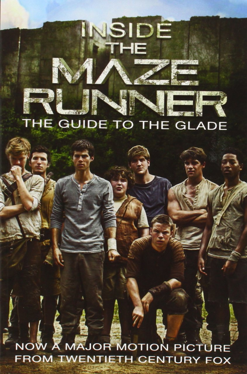 Inside the Maze Runner The Guide to the Glade  Random House ...