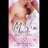 MINHA MELHOR AMIGA/ NOVELA