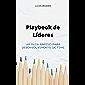 Playbook de Líderes: Um guia rápido para desenvolvimento de time