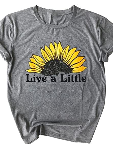 4735e0ac7 Amazon.com: Live a Little T Shirt Women's Sunflower Graphic Print Short  Sleeve Casual Tees Tops: Clothing