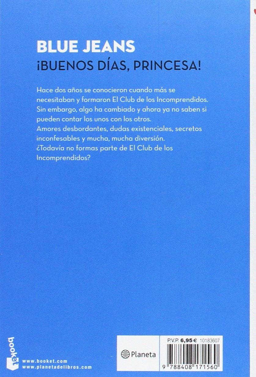 Buenos días, princesa! (Verano 2017): Amazon.es: Blue Jeans: Libros