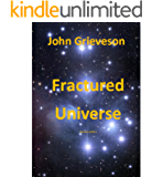 Fractured Universe (Infinite Finality Book 3)
