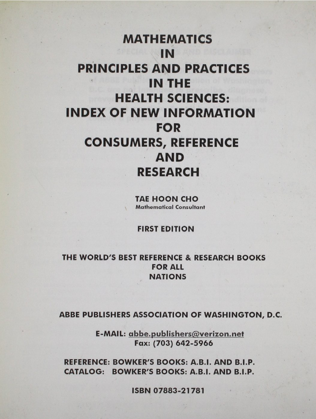 Mathematics in Principles and Practices in the Health Sciences: Index of New Information for Consumers, Reference and Research pdf epub