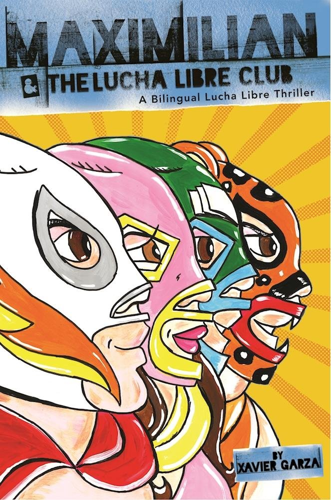 Download Maximilian and the Lucha Libre Club: A Bilingual Lucha Libre Thriller (Max's Lucha Libre Adventures) PDF