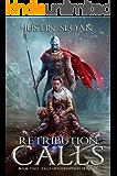 Retribution Calls: A Military Fantasy (Falls of Redemption Book 2)