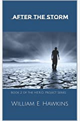 The H.E.R.O. Project II: After the Storm Kindle Edition
