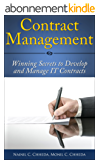 Contract Management: Winning secrets to develop and manage IT contracts (English Edition)