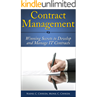 Contract Management: Winning secrets to develop and manage IT contracts