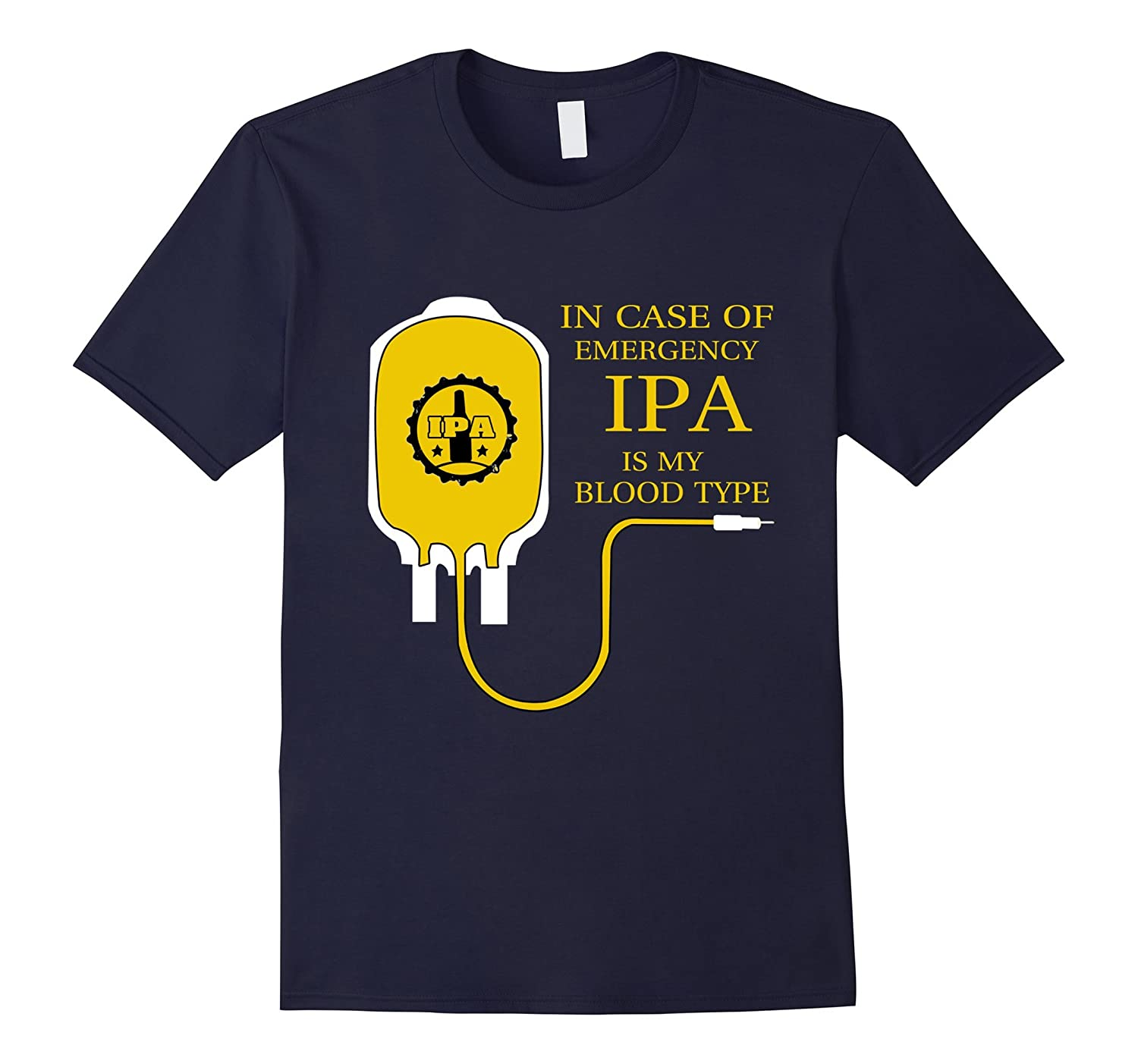 In Case Of Emergency IPA Is My Blood Type T-shirt-FL