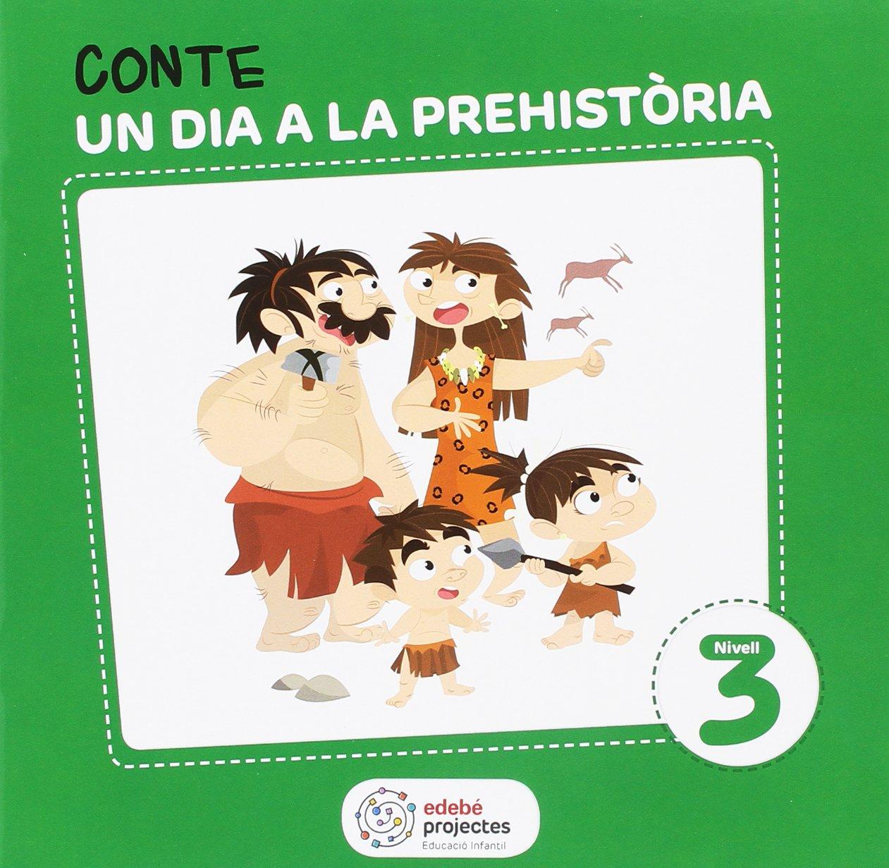 LA PREHISTÒRIA (Uns avantpassats molt llunyans): Amazon.es: Obra Colectiva Edebé: Libros