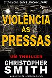 Violência às Pressas (Quinta Avenida)