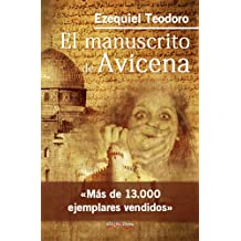 El Manuscrito de Avicena (Spanish Edition) Jul 7, 2015