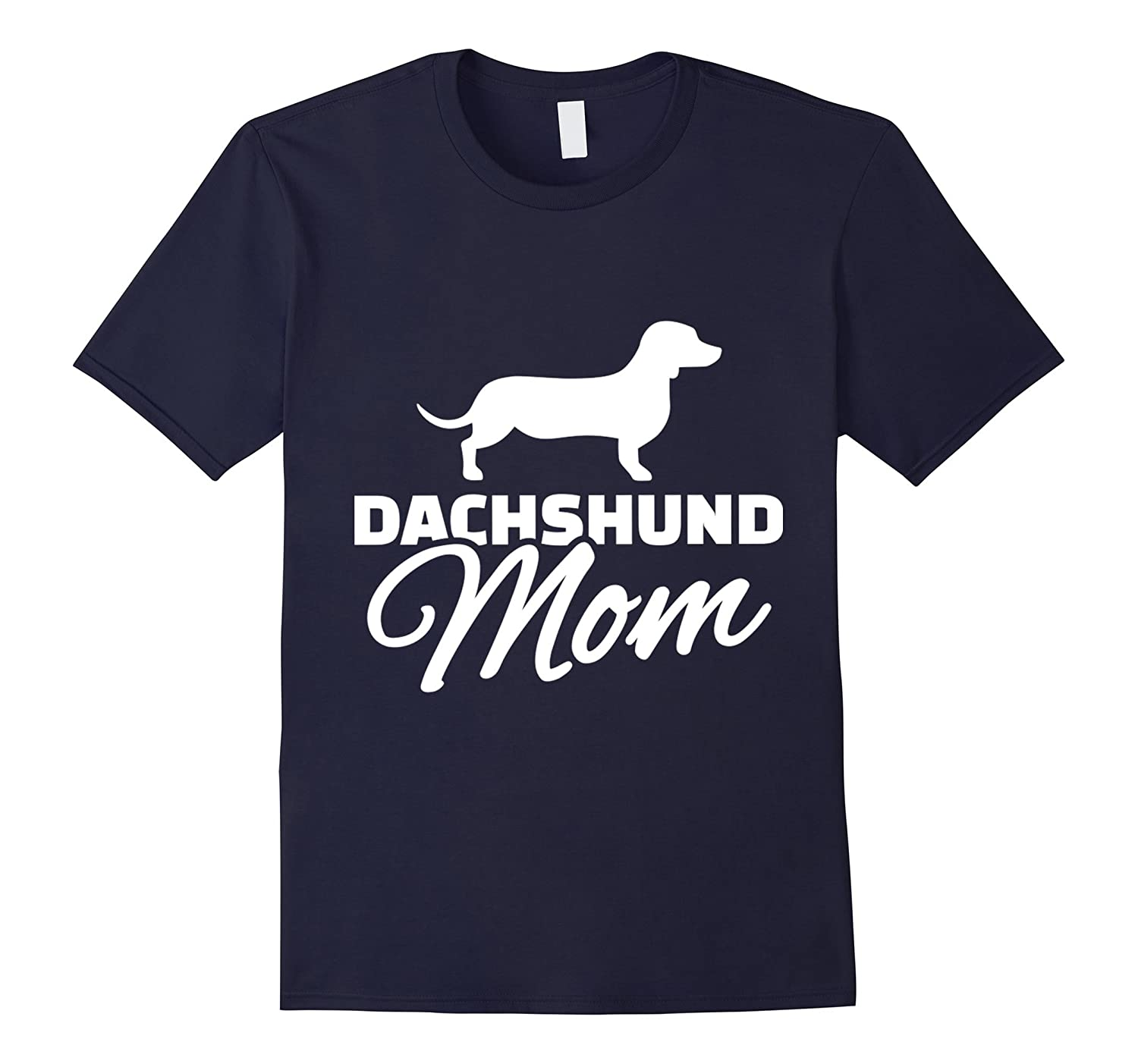Dachshund Mom T Shirt, Women's Dachshund Mom T Shirt-CL