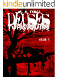 Deuses Tupiniquins: Volume 1 (O Mythos)