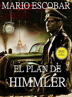 El plan de Himmler (2ª Edición) (Saga Mision Verne) (Spanish Edition