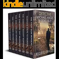 DETECTIVE MICHAEL ANGEL BOOKS 15-21 seven gripping crime mysteries box set (Brilliant crime mystery box sets Book 3)