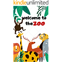 Welcome To The Zoo: Book for Ages 1-6 for Kids, Toddlers ,Boys,Girls,Kids, preschool&Kindergarten Picture Book,Activities Book (English Edition)