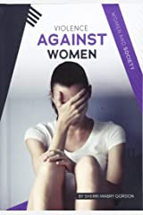 Violence Against Women (Women in Society) Hardcover