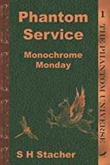 Phantom Service: Monochrome Monday Paperback