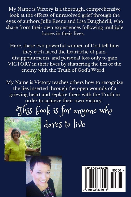 My Name Is Victory: Julie Keene, Lisa Daughdrill: 9780692833018:  Amazon: Books