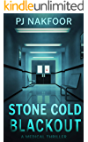 Stone Cold Blackout: A Medical Thriller