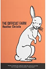The Difficult Farm Paperback