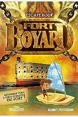 Fort Boyard - Escape Book - Livre-jeu avec énigmes - Dès 8 ans (1) (French Edition) Paperback