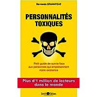Personnalités toxiques : Petit guide de survie face aux personnes qui empoisonnent notre existence