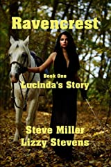 Ravencrest Book One: Lucinda's Story Paperback