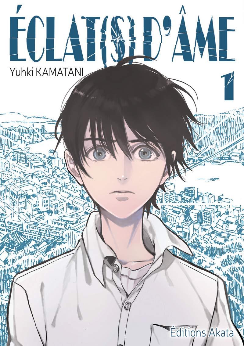 Couverture du tome 1 d'Eclat(s) d'âme. On y voit un garçon asiatique aux yeux gris, avec un air triste ou terrifié, sur un fond de ville bleutée.