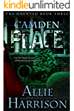 Camden Place: The Haunted Book Three