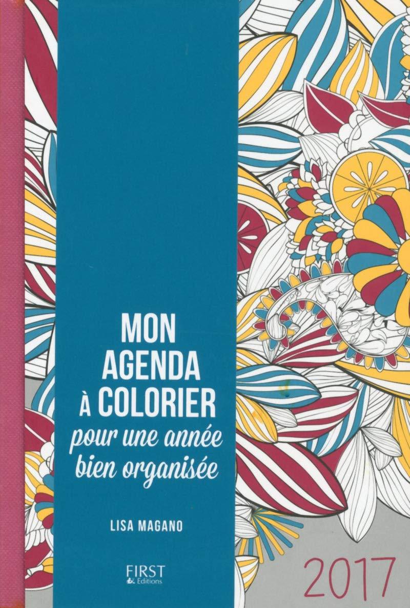 Mon agenda à colorier pour une année bien organisée: Amazon ...