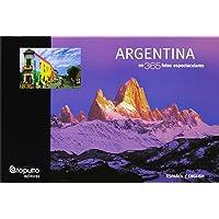 Argentina En 365 Fotos Espectaculares (ADULTOS)