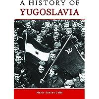 A History of Yugoslavia
