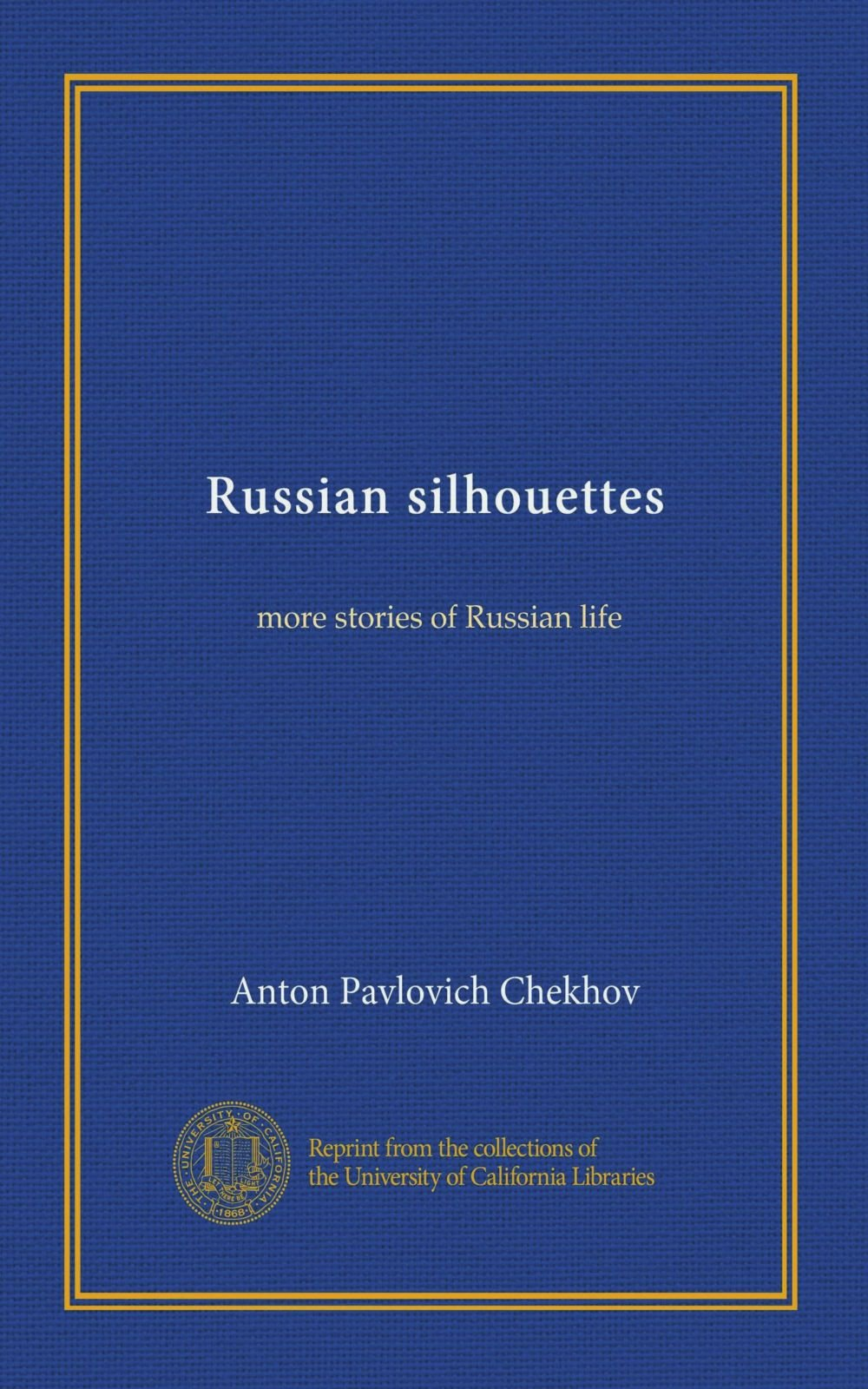 Download Russian silhouettes (Vol-1): more stories of Russian life ebook
